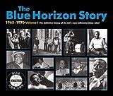 Blue Horizon Story 1965-1970 1 by Blue Horizon Story 1965-1970 (2006-11-22)