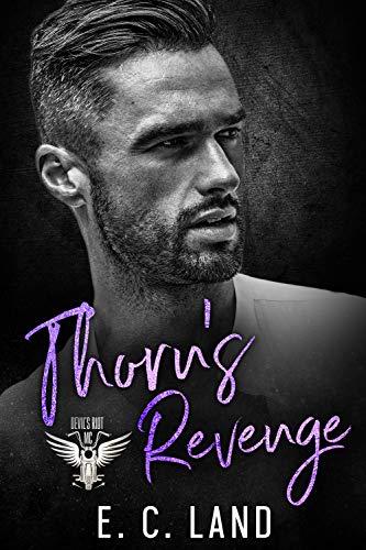 Thorn's Revenge (Devils Riot MC Book 2)