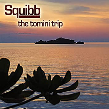 The Tomini Trip