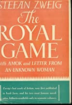 The Royal Game Amok Letter from an Unknown Woman