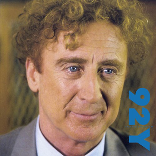 Gene Wilder in Conversation with Wendy Wasserstein at the 92nd Street Y audiobook cover art