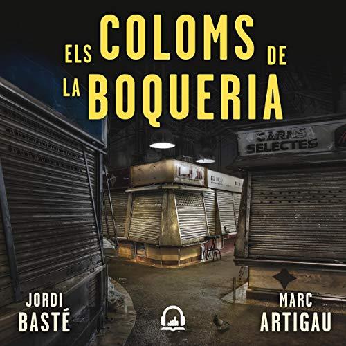 Els coloms de la Boqueria [The Pigeons of La Boqueria] cover art