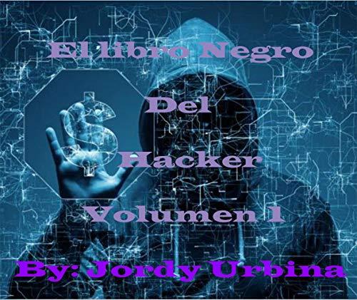 El libro negro del hacker volumen 1