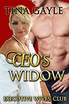 CEO's Widow (Executive Wives' Club Book 4) by [Tina Gayle]