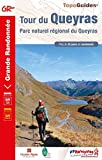 Tour du Queyras: Parc naturel régional du Queyras