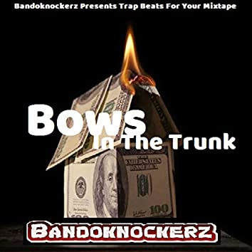 Trap beat bows in the trunk 2020