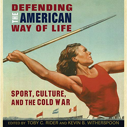 Defending the American Way of Life audiobook cover art