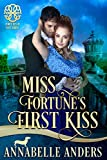 Miss Fortune's First Kiss (Fortunes of Fate Book 9) (English Edition)