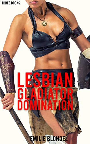 Lesbian Gladiator Domination