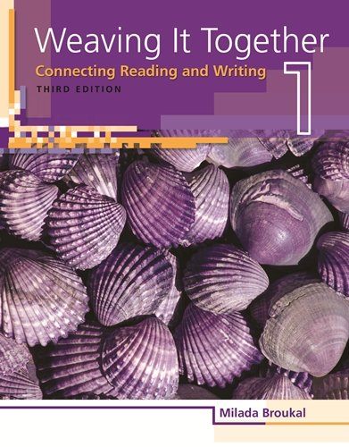 Weaving It Together 1: Connecting Reading and Writing (Weaving it Together: Connecting Reading and Writing)