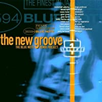 New Groove: Blue Note Remix Project by Various Artists