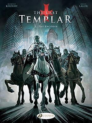 Last Templar the Vol. 1: the Encoder (The Last Templar)
