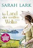 Im Land der weißen Wolke: Roman . (Die Weiße-Wolke-Saga, Band 1)
