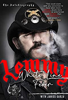 White Line Fever  The Autobiography  The Autobiography