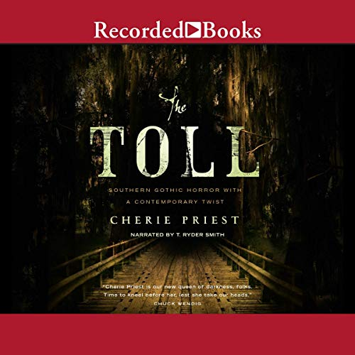 The Toll Audiobook By Cherie Priest cover art