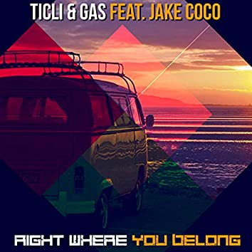 Right Where You Belong (feat. Jake Coco)