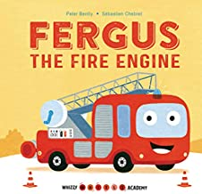 Fergus the Fire Engine (Whizzy Wheels Academy)