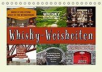 Whisky-Weisheiten (Tischkalender 2022 DIN A5 quer): Mit flotten Spruechen ueber Whisky durchs Jahr (Monatskalender, 14 Seiten )