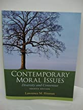 Contemporary Moral Issues Diversity and Consensus