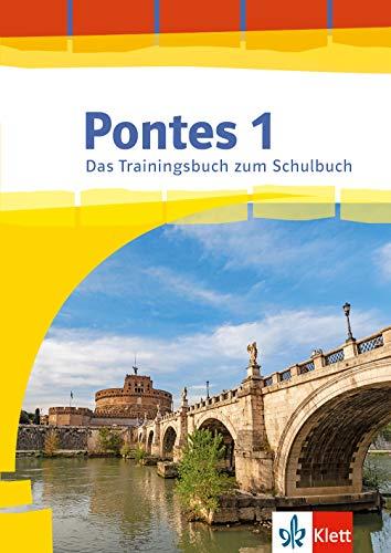 Pontes Gesamtband 1 (ab 2020) Das Trainingsbuch zum Schulbuch 1. Lernjahr: Üben passend zum Lehrwerk