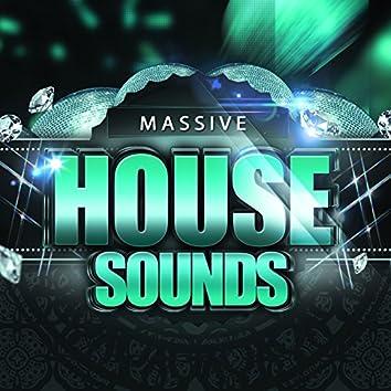 Massive House Sounds