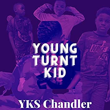 Young Turnt Kid