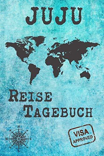 Juju Reise Tagebuch: Notizbuch 120 Seiten DIN A5 - Städtereise Urlaubsplaner Reisetagebuch Abschiedsgeschenk Stadt Reise