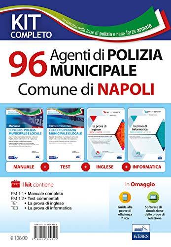 Concorso 96 Agenti di Polizia municipale comune di Napoli. Kit Completo per tutte le prove. Con software di simulazione e Guida alle prove di efficienza fisica