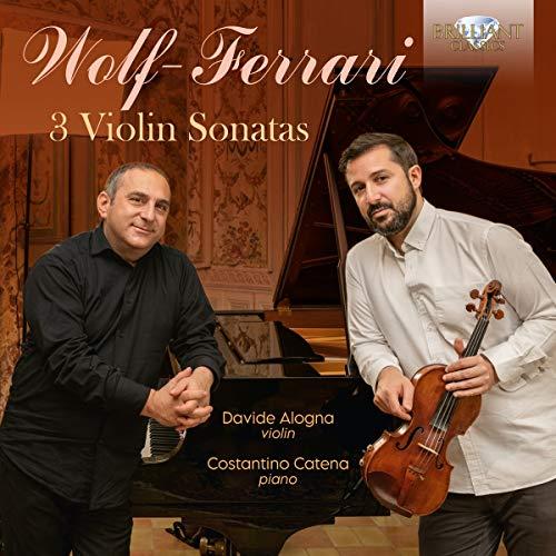 Wolf-Ferrari: 3 Violin Sonatas