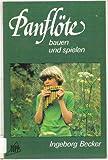 Panflöte bauen und spielen.