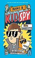 Mac B. Kid Spy #1: Mac Undercover [Paperback] Mac Barnett