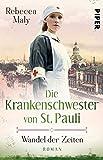 Die Krankenschwester von St. Pauli – Wandel der Zeiten (Die St. Pauli-Reihe 2): Roman
