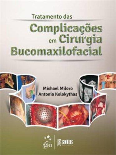Tratamento das Complicações em Cirurgia Bucomaxilofacial