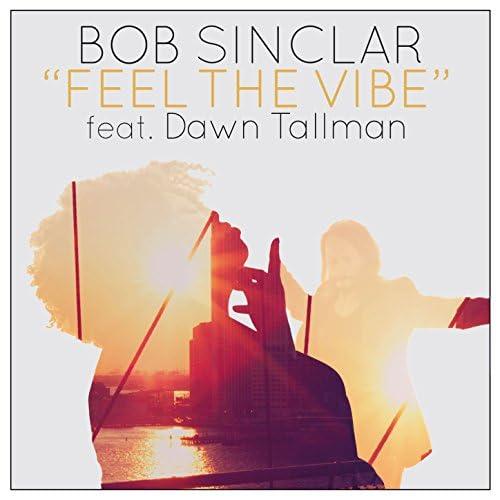 Bob Sinclar feat. Dawn Tallman