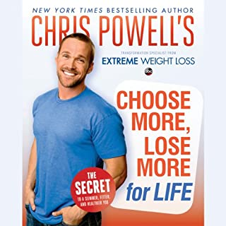 Chris Powell's Choose More, Lose More for Life audiobook cover art