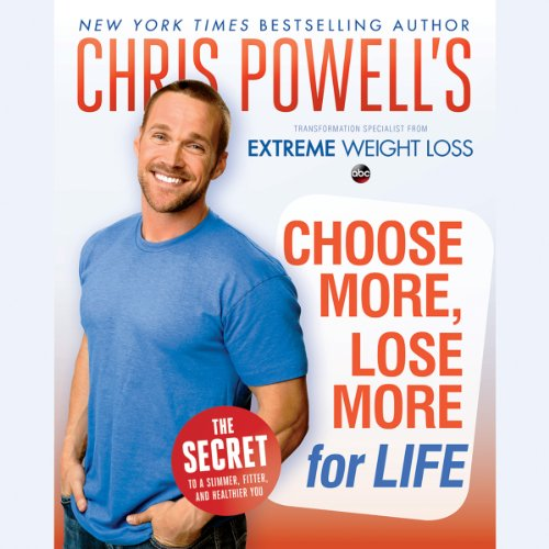 Chris Powell's Choose More, Lose More for Life Titelbild