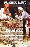 Ajedrez : Patrimonio de la Humanidad