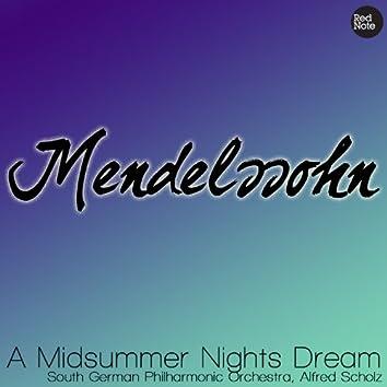 Mendelssohn - A Midsummer Nights Dream