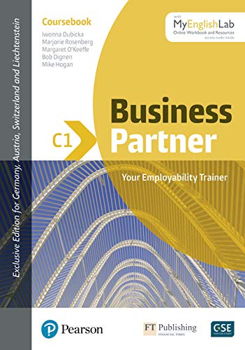 Business Partner C1 Coursebook with MyEnglishLab, Online Workbook and Resources (ELT Business & Vocational English)