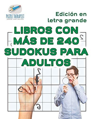 Libros con más de 240 sudokus para adultos | Edición en letra grande