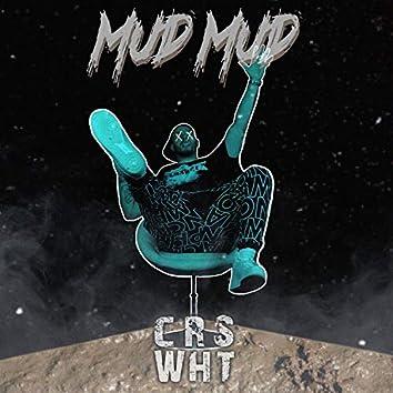 MUD MUD