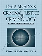 Data Analysis for Criminal Justice and Criminology, Practice and Applications