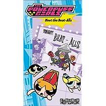 Powerpuff Girls: Meet the Beat Alls [VHS]