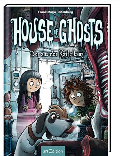 House of Ghosts - Der aus der Kälte kam (House of Ghosts 2)