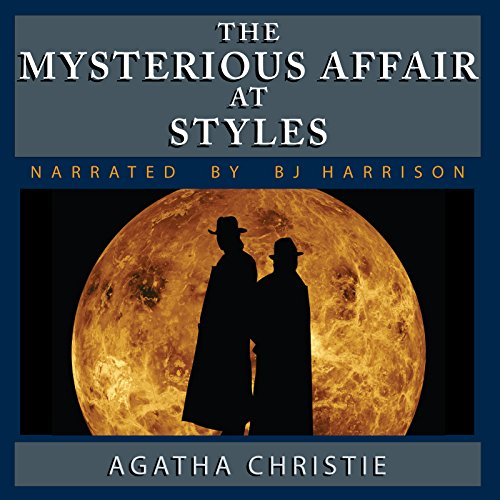 The Mysterious Affair at Styles [Classic Tales Edition] cover art