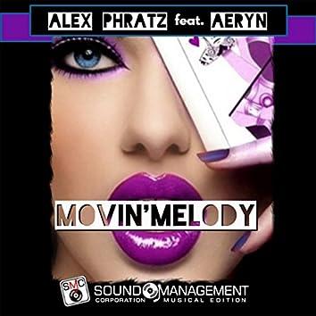 Movin' Melody (feat. Aeryn)