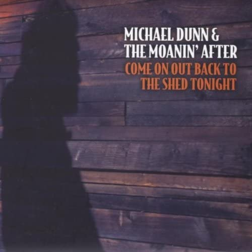 Michael Dunn & the Moanin' After