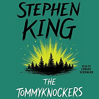 The Tommyknockers                   Written by:                                                                                                                                 Stephen King                               Narrated by:                                                                                                                                 Edward Herrmann                      Length: 27 hrs and 43 mins     42 ratings     Overall 4.3