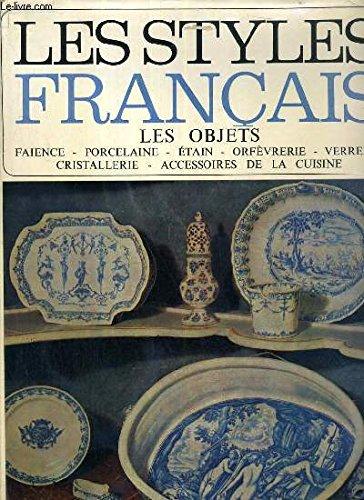 Les styles français , les objets...