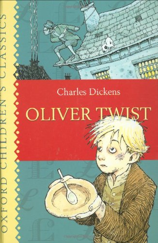 Oliver Twist (Oxford Children's Classics)
